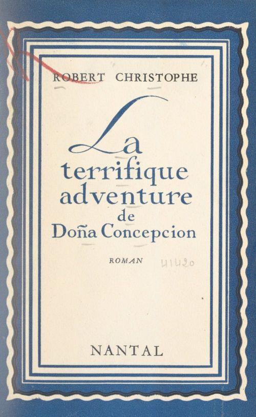 La terrifique adventure de Doña Concepcion