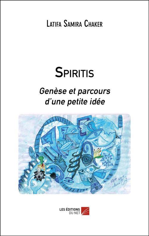 Spiritis  - Latifa Samira Chaker