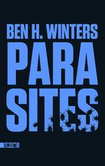 Vente Livre Numérique : Parasites  - Ben H. WINTERS