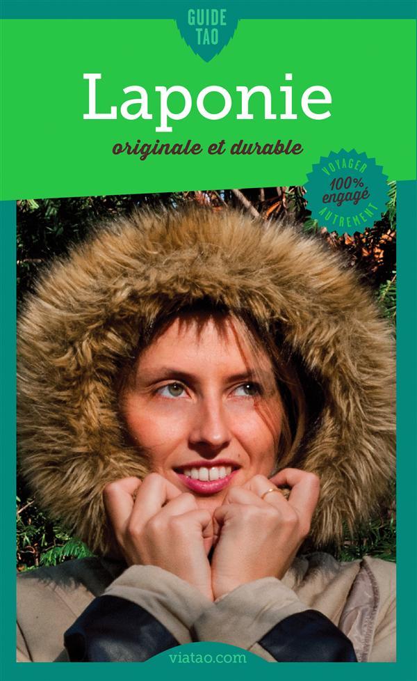 Guide tao ; Laponie originale et durable