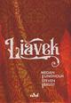 Liavek  - Steven Brust  - Robin Hobb  - Gregory Frost  - Megan Lindholm