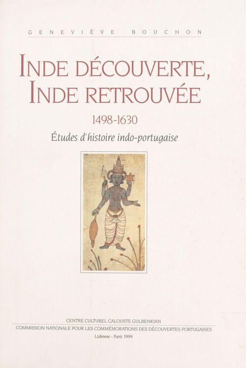 Inde découverte, Inde retrouvée (1498-1630) : études d'histoire indo-portugaise
