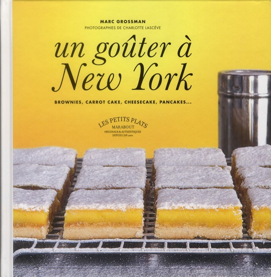 Un goûter à New York ; brownies, carrot cake, cheesecake, pancake...