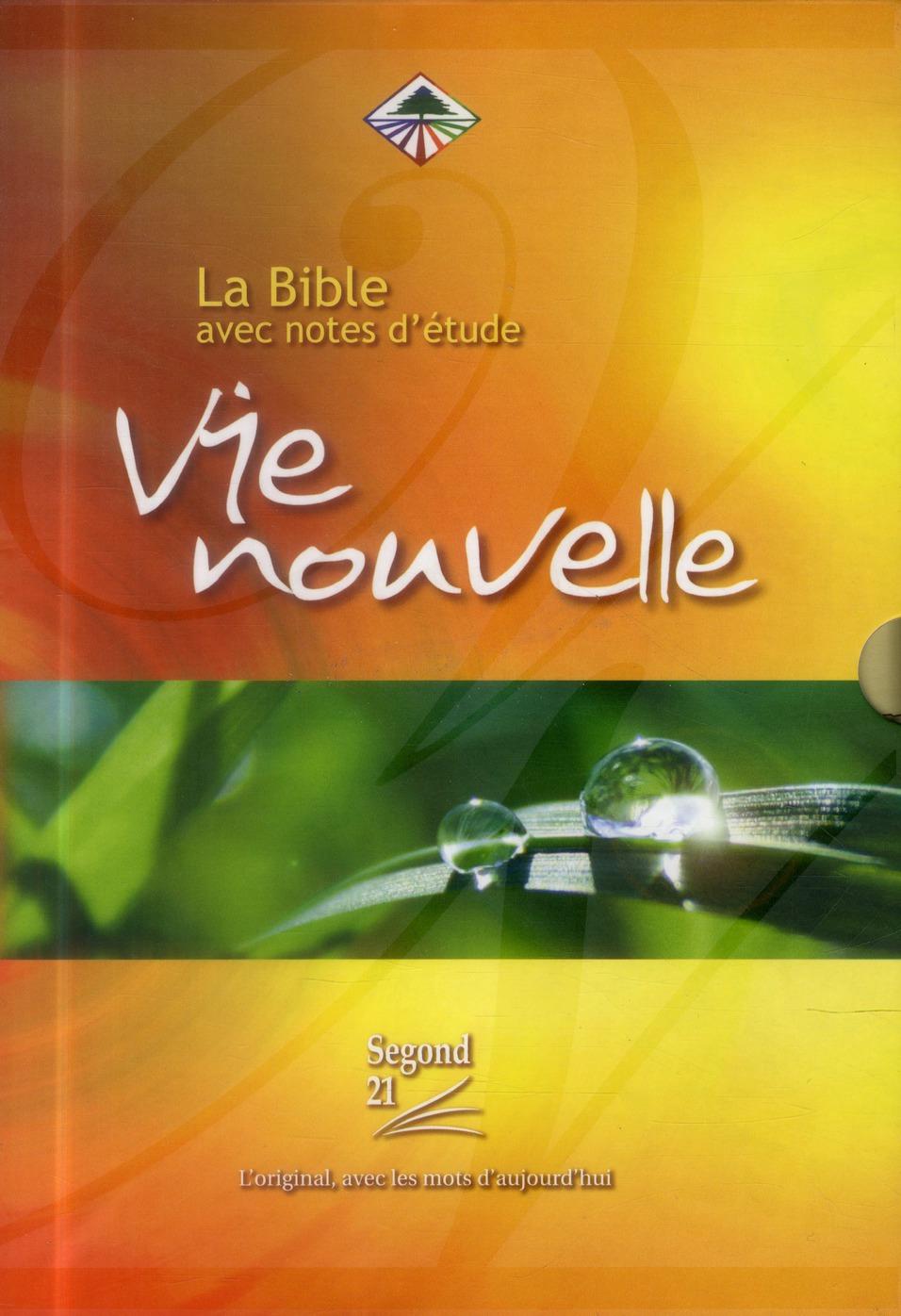 La Bible avec notes d'étude ; Vie nouvelle