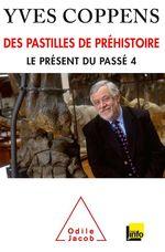 Vente Livre Numérique : Des pastilles de préhistoire  - Yves Coppens