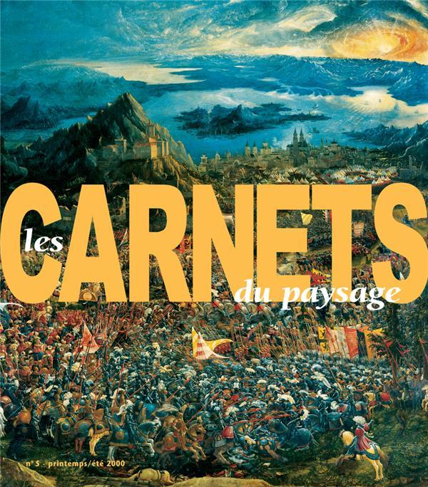 LES CARNETS DU PAYSAGE n.5 ; le paysage et la guerre