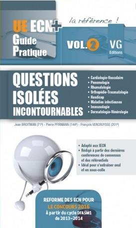 ue ecn + guide pratique questions isolees incoutournables vol 2
