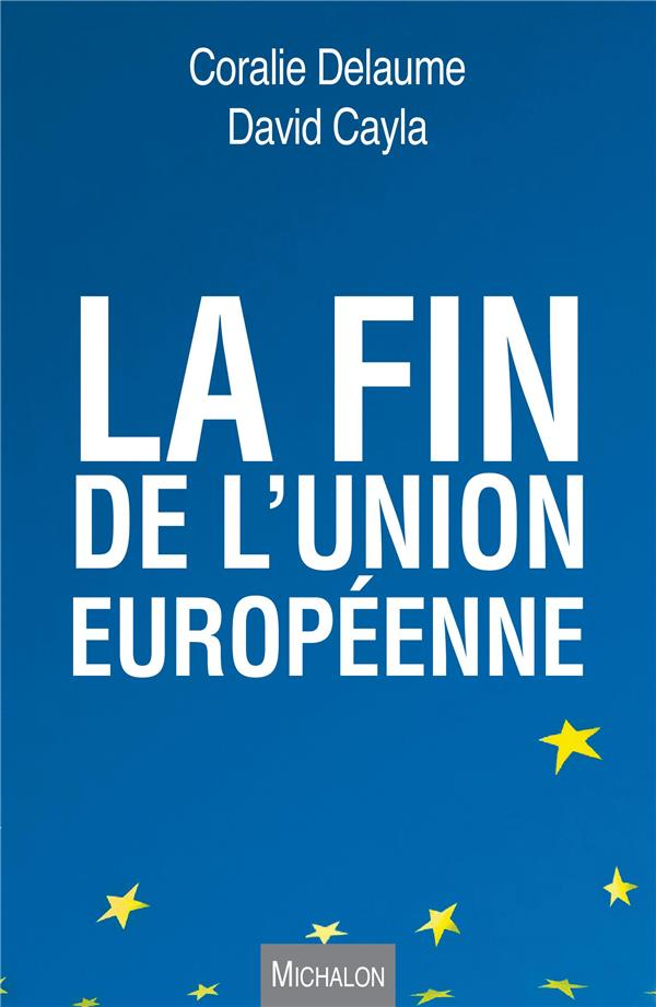 La Fin De L'Union Europeenne