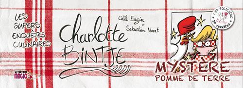 Les supers enquêtes culinaires de Charlotte Bintje ; mystère pomme de terre