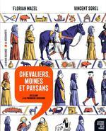 Couverture de Histoire Dessinee De La France - T06 - Chevaliers, Moines Et Paysans - De Cluny A La Premiere Croisa