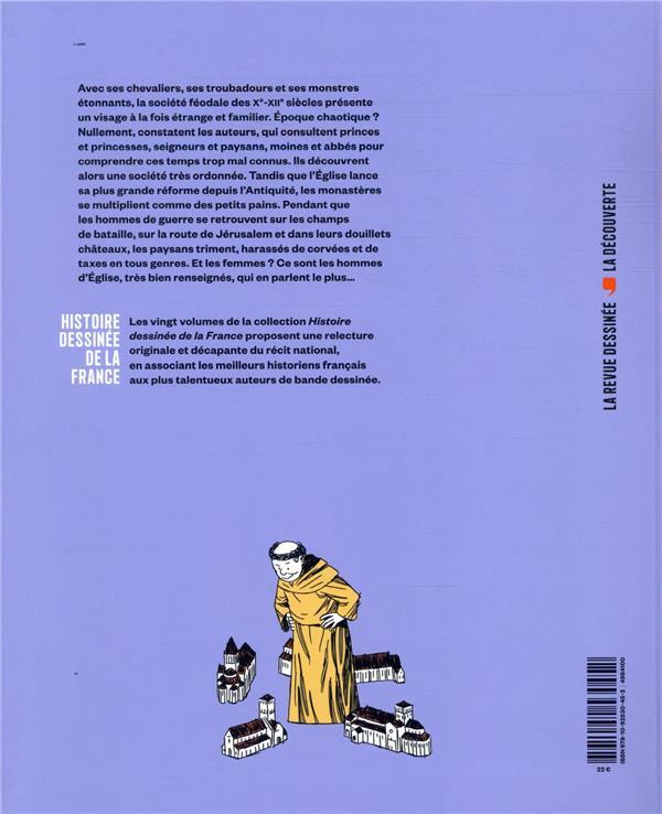Histoire dessinée de la France T.6 ; chevaliers, moines et paysans ; de Cluny à la première croisade