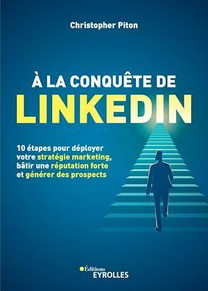 À la conquête de LinkedIn