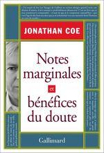 Vente Livre Numérique : Notes marginales et bénéfices du doute  - Jonathan Coe