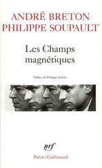 Vente Livre Numérique : Les Champs magnétiques / S'il vous plaît / Vous m'oublierez  - André BRETON - Philippe Soupault