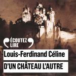 Vente AudioBook : D'un château l'autre  - Louis-ferdinand Céline