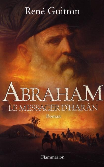 Abraham, le messager d'Harân