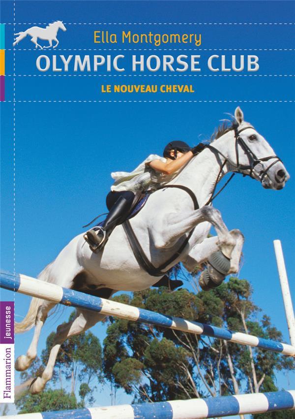 Olympic horse club t.1 ; le nouveau cheval