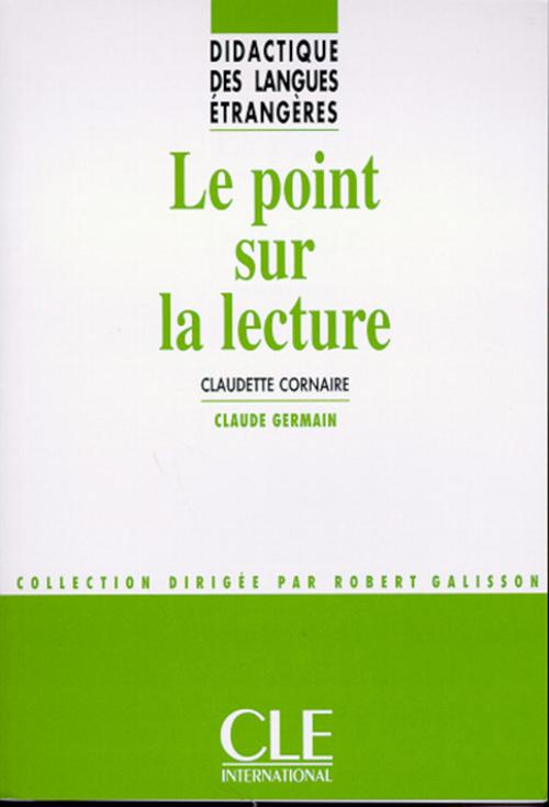 Le point sur la lecture - Didactique des langues étrangères - Ebook