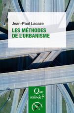 Les méthodes de l'urbanisme (6e édition)