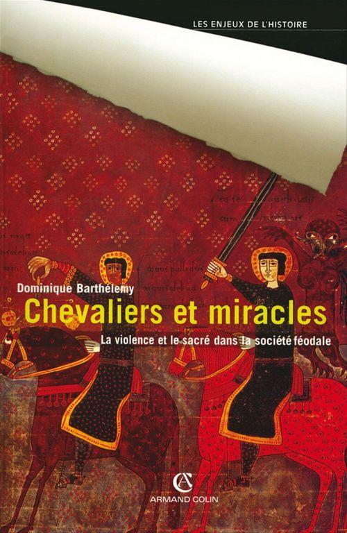 Chevaliers et miracles  - Dominique BARTHÉLEMY