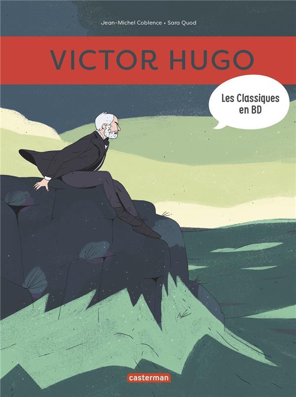 Les classiques en BD ; Victor Hugo