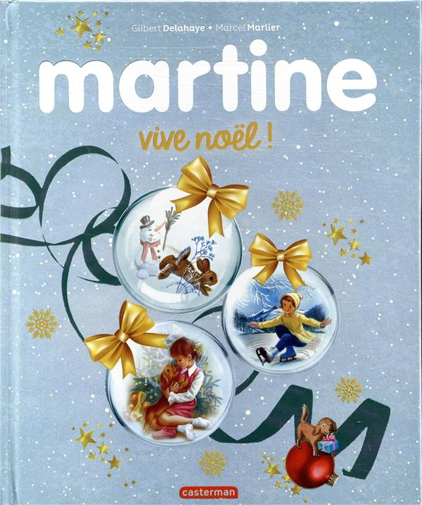 Martine ; vive noël !
