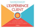 Vente Livre Numérique : L'expérience client  - Laurence Body - Christophe Tallec