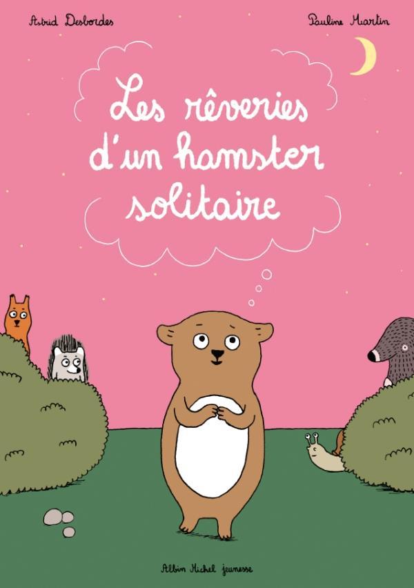 les rêveries d'un hamster solitaire