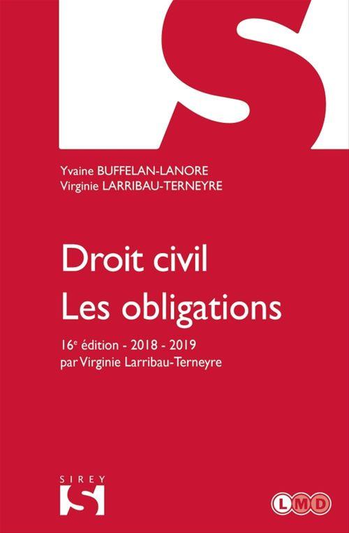 Droit civil ; les obligations (édition 2018)
