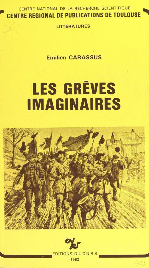 Les grèves imaginaires