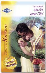 Vente Livre Numérique : Mariés pour l'été (Harlequin Horizon)  - Lucy Gordon