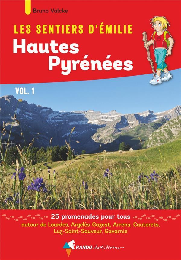 Les sentiers d'Emilie ; Hautes Pyrénées