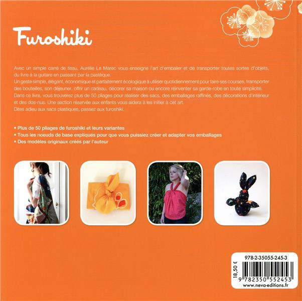Furoshiki. l'art d'emballer avec du tissu (4e ed.) - cette 4eme edition remplace cette reference 978