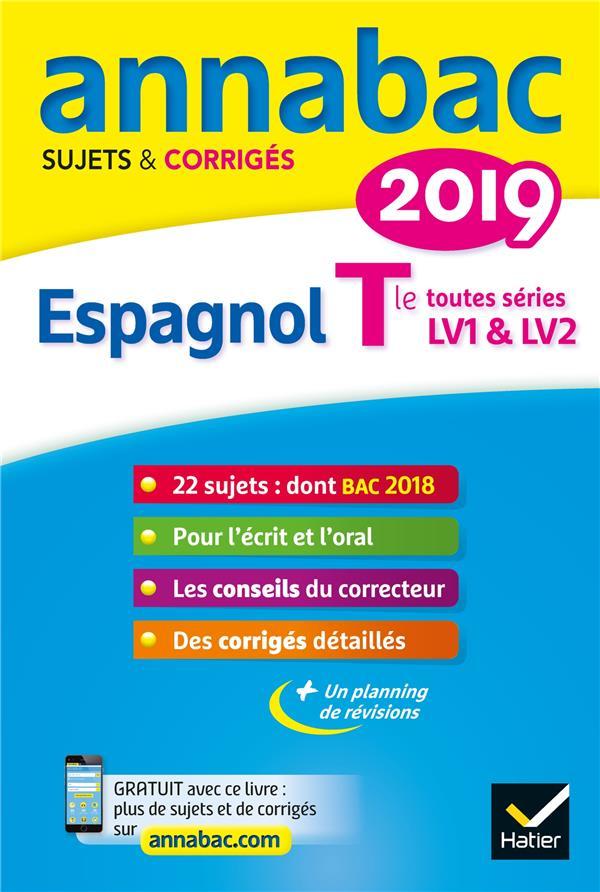 ANNABAC SUJETS & CORRIGES ; espagnol ; terminale toutes séries ; LV1 et LV2 (édition 2019)