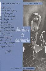 Vente Livre Numérique : Les jardins de barbarie  - Franck Pavloff