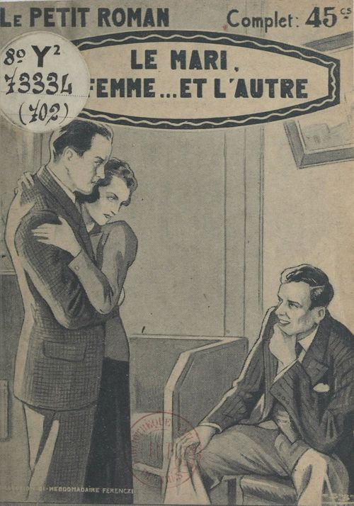 Le mari, la femme... et l'autre  - Laurette Jacques