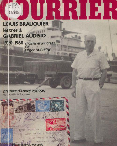 Lettres de Louis Brauquier à Gabriel Audisio  - Louis Brauquier