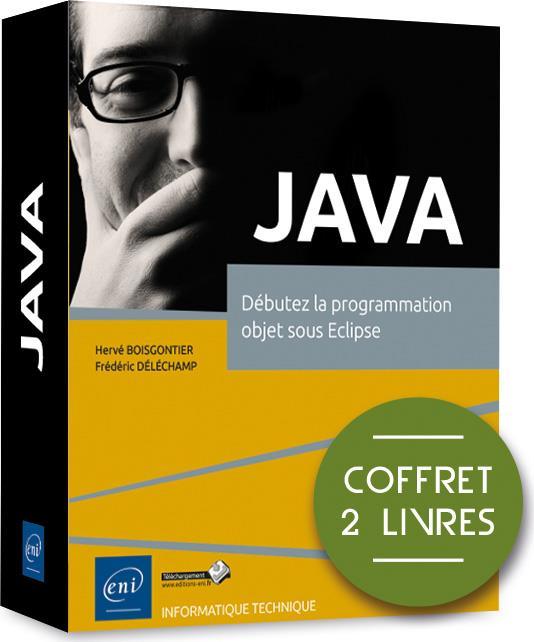 Java ; coffret de 2 livres : débutez la programmation objet sous Eclipse