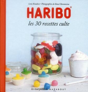 Haribo ; les 30 recettes culte