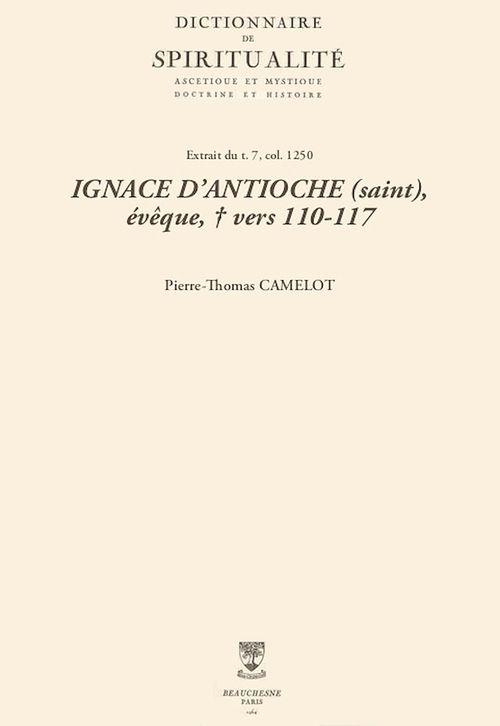 IGNACE D'ANTIOCHE (saint), évêque, + vers 110-117