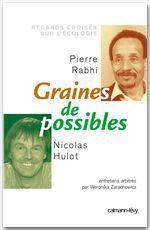 Vente EBooks : Graines de possible - Regards croisés sur l'écologie  - Nicolas Hulot - Pierre Rabhi - Weronicka Zarachowicz