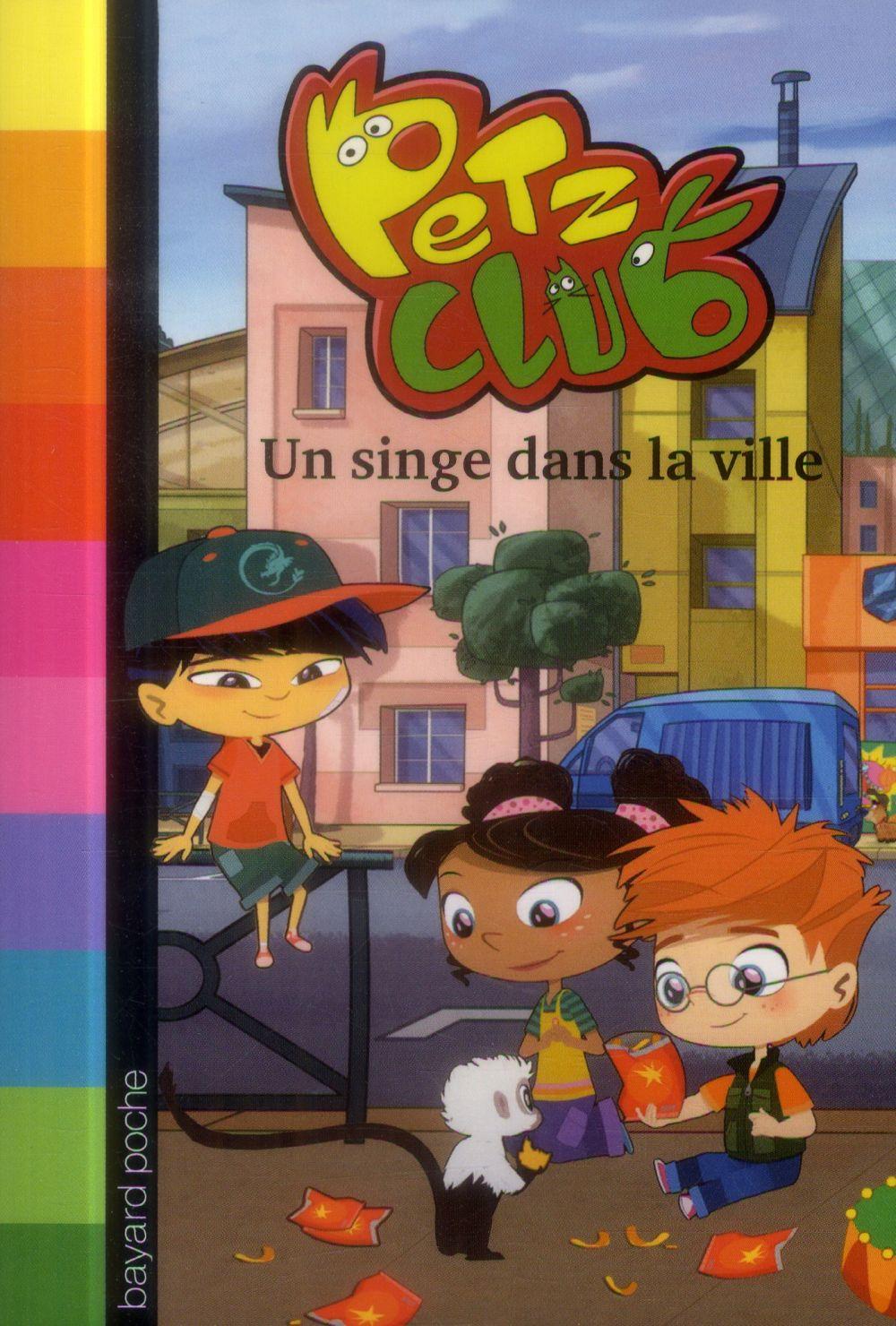 Petz Club t.2 ; un singe dans la villa