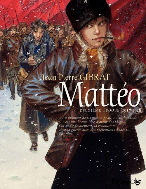 Mattéo T.2 ; deuxième époque (1917-1918)