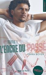 L'encre du passé T.1  - Erika Boyer