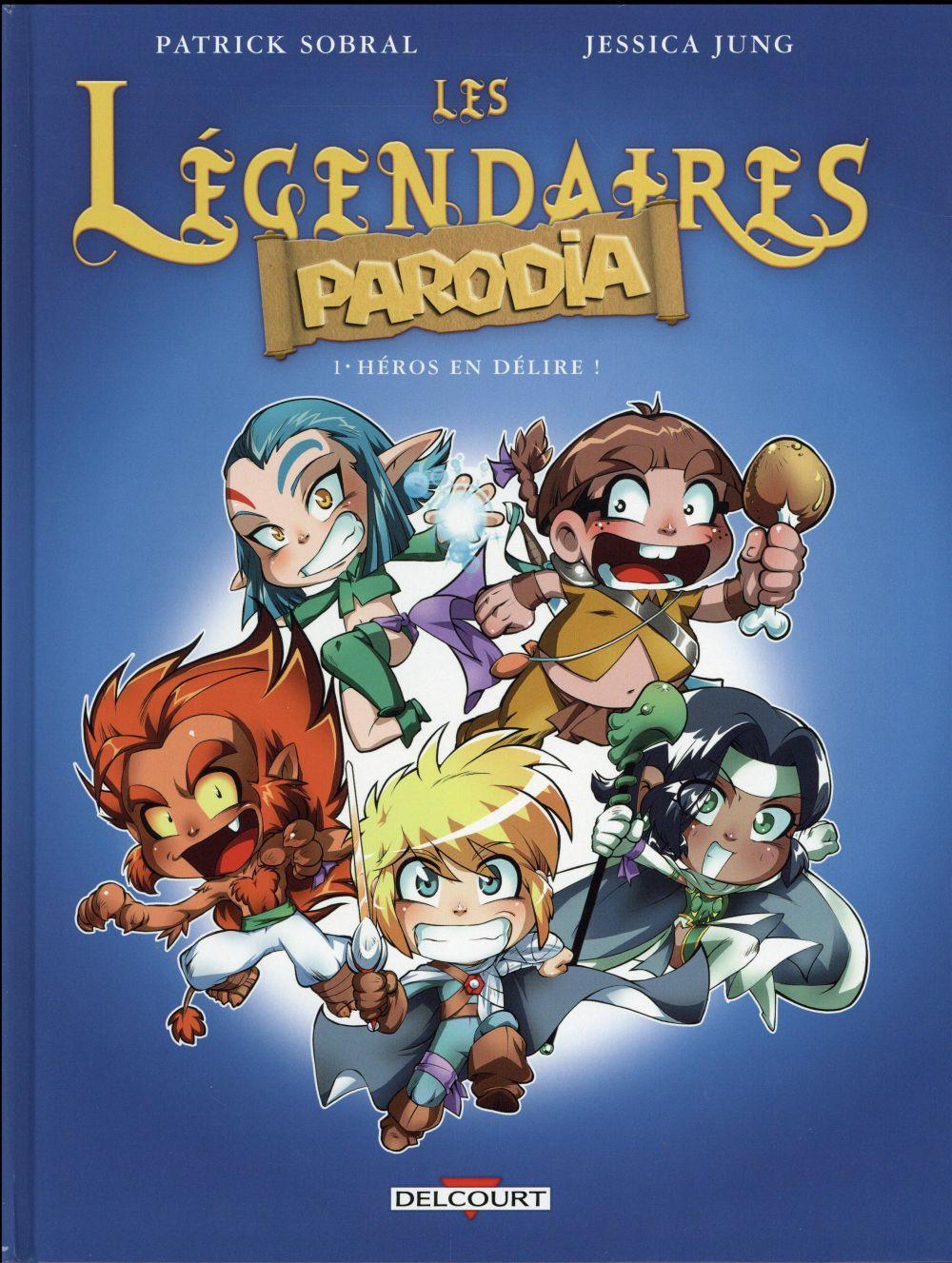 LES LEGENDAIRES - PARODIA T01 - HEROS EN DELIRE ! Jung Jessica