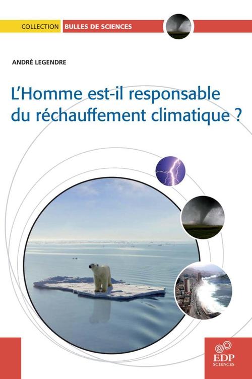 L'homme est-il responsable du réchauffement climatique ?