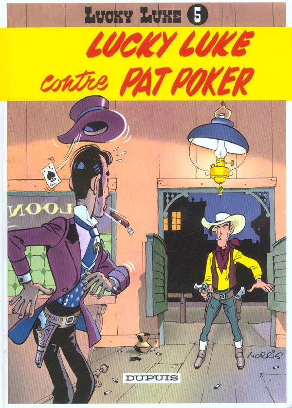 Lucky Luke T.5 ; Lucky Luke Contre Pat Poker