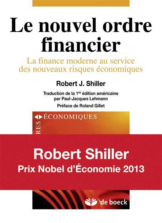 Le nouvel ordre financier ; la finance moderne au service des nouveaux risques économiques