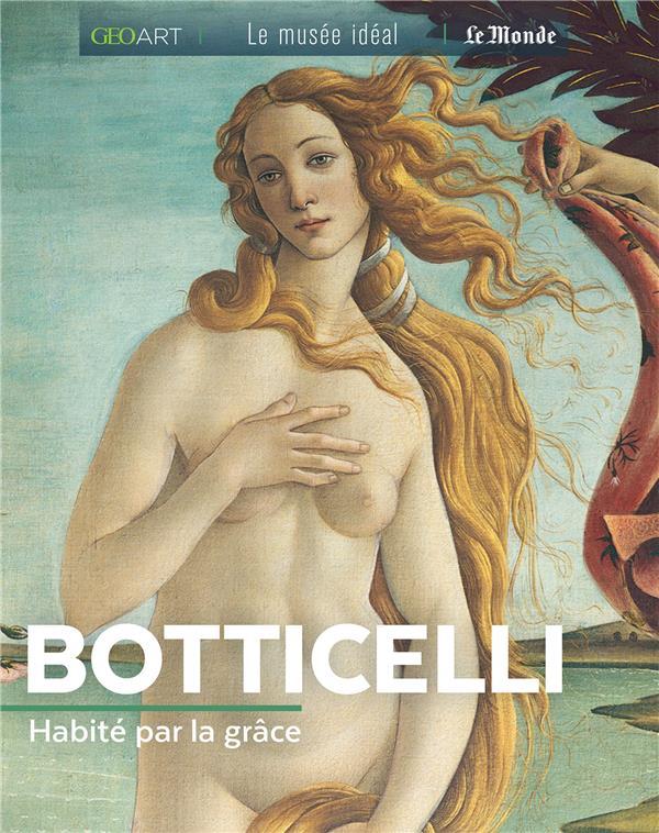 Botticelli, habité par la grâce