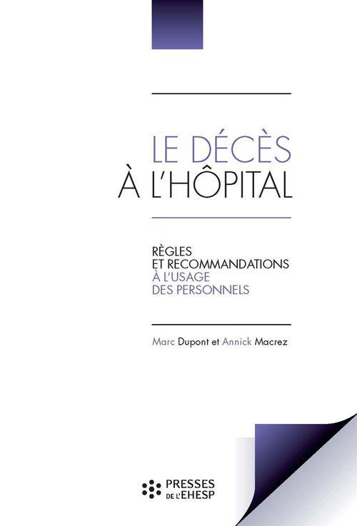le décès à l'hôpital ; règles et recommendations à l'usage des personnels